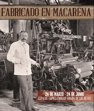 Exposición Fabricado en Macarena